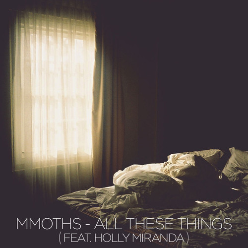 mmoths all these things cover