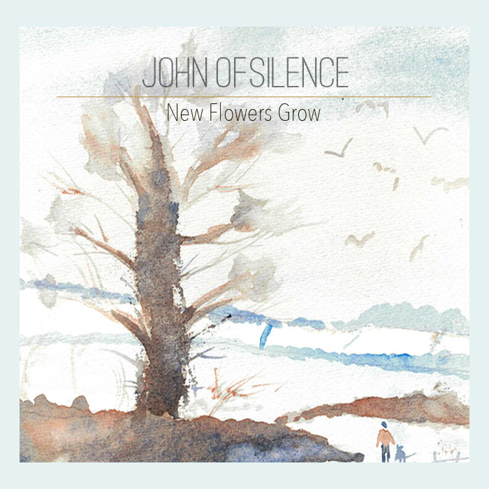 john of silence new flowers grow cover